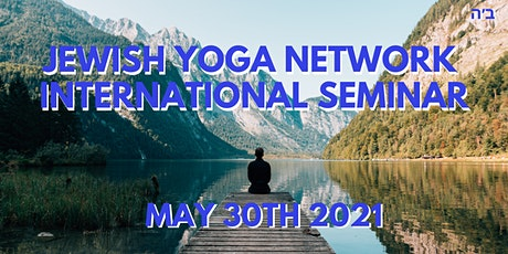 Jewish Yoga Network Seminar 2021 tickets