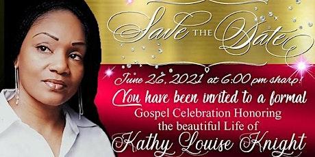 Gospel Celebration Honoring the Life of Kathy Knight tickets