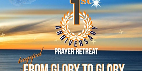 1st Year Anniversary Prayer Retreat tickets