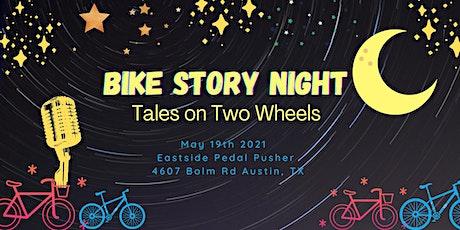 Bike Story Night: Tales on Two Wheels tickets