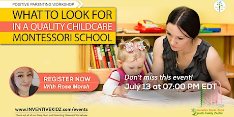 What To Look For In A Quality Child Care Montessori School (July) tickets