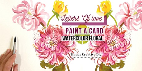 [Letters Of Love] Paint Delicate Watercolor Floral Cards IRL Event tickets