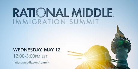 Rational Middle of Immigration: Solutions Summit tickets