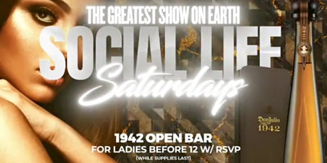 ATL'S #1 SATURDAY NIGHT EVENT@ REVEL! THE GREATEST SHOW ON EARTH! RSVP NOW! tickets