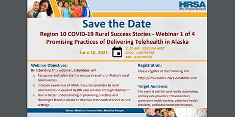 A Rural Success Story: Promising Practices of Delivering Telehealth in AK tickets