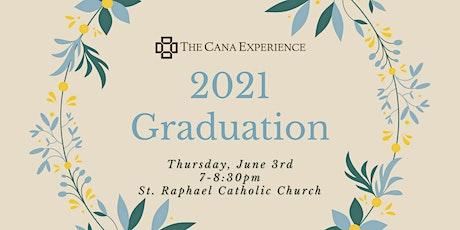 2021 St. Paul/Minneapolis Cana Experience Graduation tickets