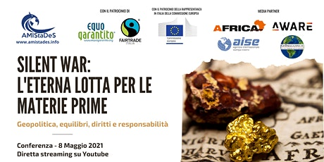 """Conferenza """"SILENT WAR: L'eterna Lotta per le Materie Prime"""" biglietti"""