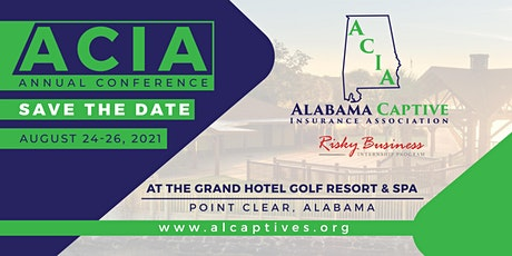 Alabama Captive Insurance Association Annual Conference tickets