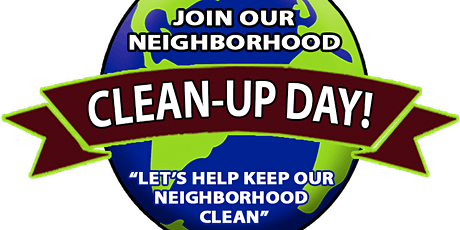 Cleanup day in our neighborhood! ¡Día de limpieza en nuestro vecindario! tickets