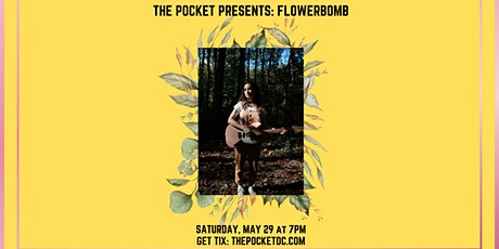 The Pocket Presents: Flowerbomb tickets