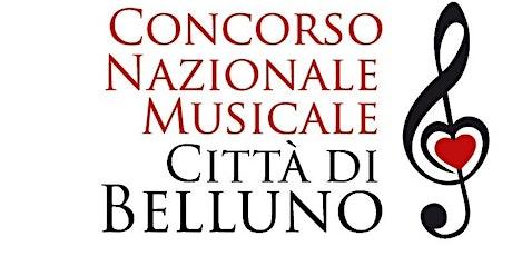 CONCERTO DI INAUGURAZIONE CONCORSO MUSICALE CITTA' DI BELLUNO biglietti