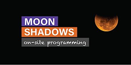 Moon Shadows – Daytime Family Programming tickets