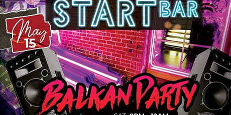 START BAR BALKAN PARTY VOL. II tickets