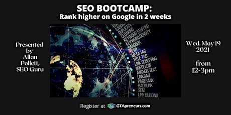 SEO Bootcamp: Get your website ranked higher on Google in 2 weeks or less tickets