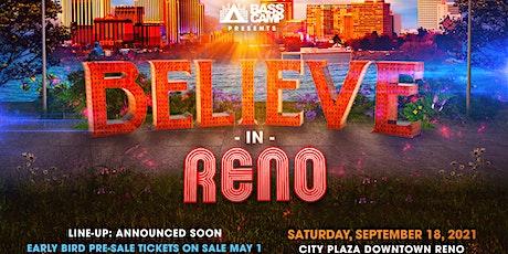 Believe In Reno tickets