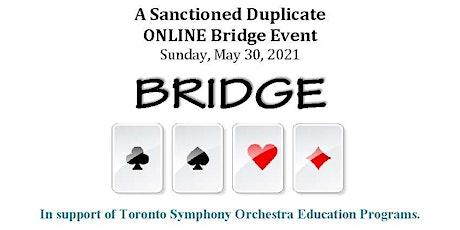 Toronto Symphony Volunteer Committee ONLINE Bridge Event tickets