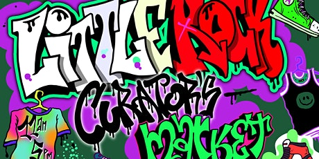 Little Rock Curators' Market ROUND 2 tickets