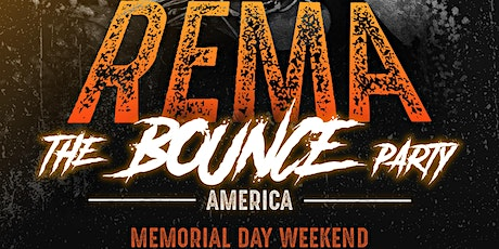 REMA BOUNCE PARTY IN NEW JERSEY~ REMA tickets
