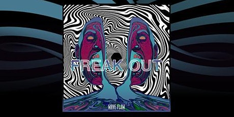 "Wave Flow :: Apresentação do álbum ""Freak Out"". tickets"