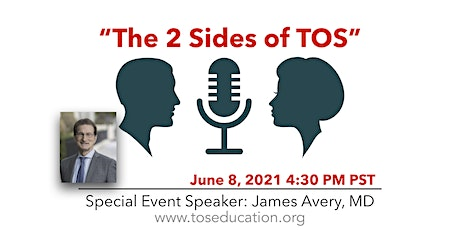 """""""The 2 Sides of Thoracic Outlet Syndrome (TOS)."""" with James Avery, MD tickets"""