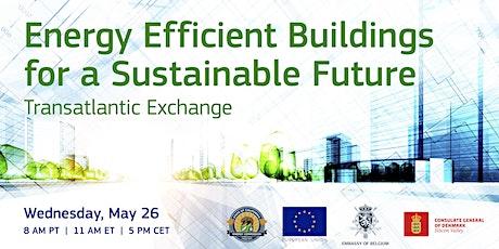 Energy Efficient Buildings for a Sustainable Future: Transatlantic Exchange tickets