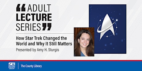 Virtual Lecture: How Star Trek Changed the World and Why It Still Matters tickets