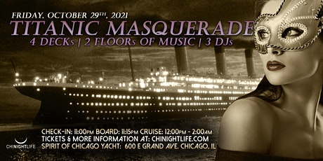 Titanic Masquerade  Chicago Halloween Yacht Party tickets
