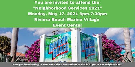 Riviera Beach Neighborhood Services 2021 tickets
