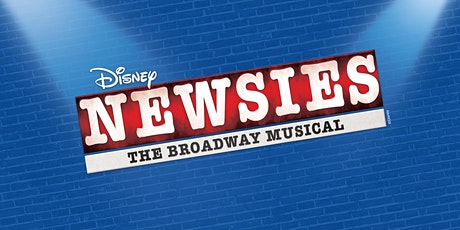 Disney's NEWSIES The Musical tickets