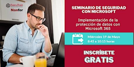 Seminario: Implementación de la Protección de Datos con Microsoft 365 entradas