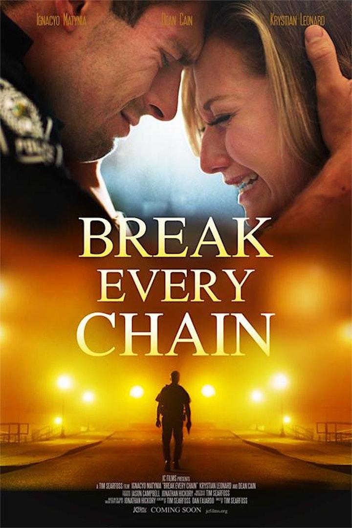 Break Every Chain Movie  (third  showing) image