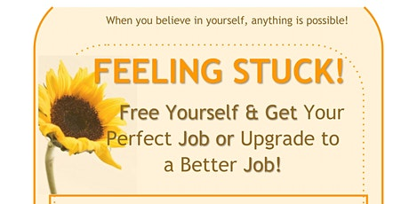 6 Weeks Journey to Free Yourself  & Get Your Perfect  Job or Upgrade Job! tickets