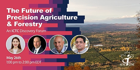The Future of Precision Agriculture & Forestry: An ICTC Discovery Forum tickets