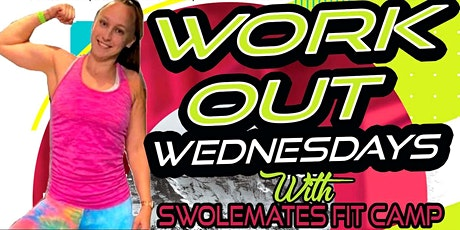 Work Out Wednesday tickets