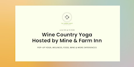 *Elevated* Wine Country Yoga hosted by Mine & Farm Inn tickets
