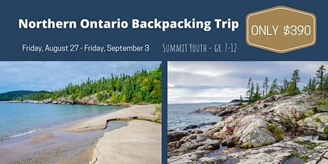 Northern Ontario  Backpacking Youth Trip | Aug 27 - Sept 3, 2021 tickets