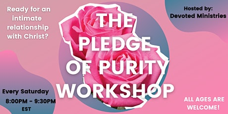 The Pledge of Purity Virtual Workshop tickets