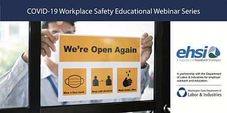 Webinar 5: COVID-19 Navigating Safety Resources and Problem-Solving tickets