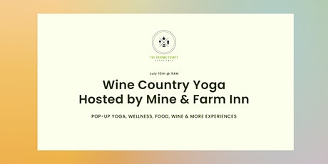 Wine Country Yoga hosted by Hook & Ladder Winery tickets