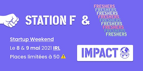 Startup Weekend • Station F & Freshers • 8/9 mai tickets