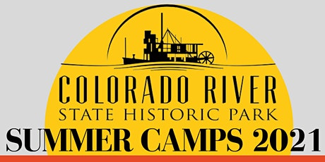 Colorado River State Historic Park Summer Camps tickets