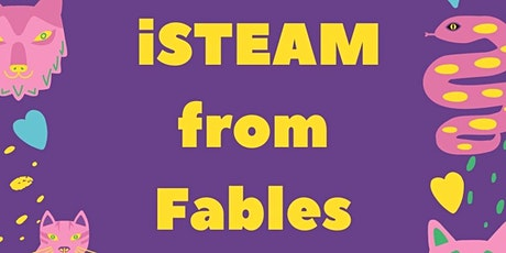 Calgary STEM Summer Camps for Kids! - iSTEAM Fables tickets