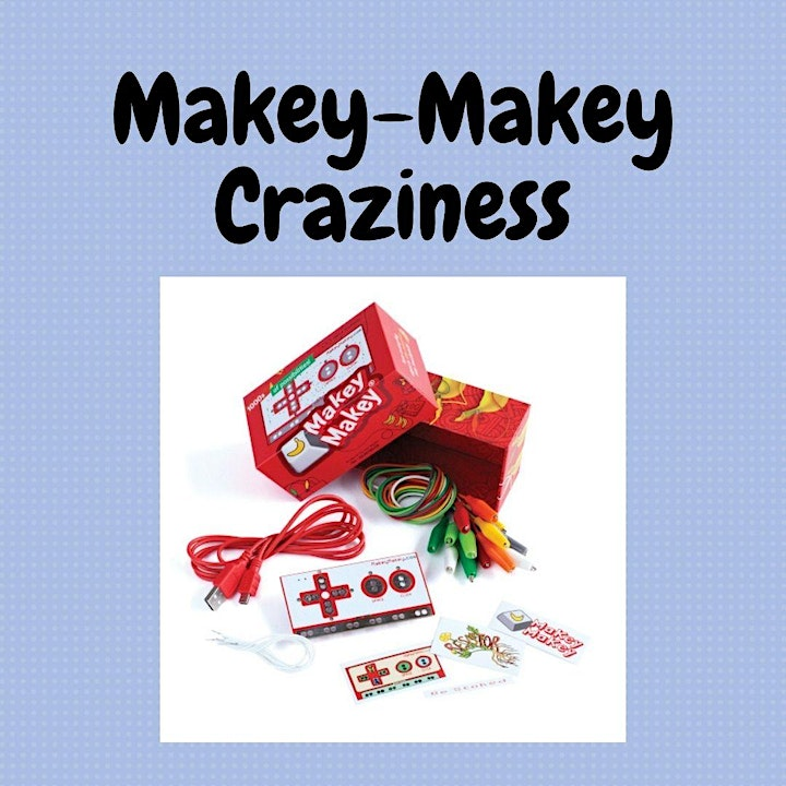 Calgary STEM Summer Camps for Kids! - Makey-Makey image