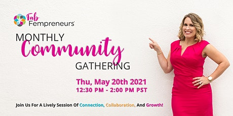 Fab Fempreneurs Monthly Community Gathering tickets
