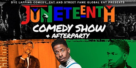 Juneteenth culture bash ... Comedy , Dinner after-party tickets