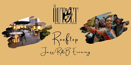 The Outlet LA - Rooftop Nightcap Jazz/R&B Evening tickets