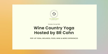 Wine Country Yoga hosted by BR Cohn tickets