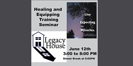 Healing and Equipping Seminar tickets