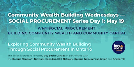 Community Wealth Building Wednesdays — Social Procurement Series Day 1 tickets
