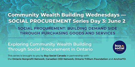 Community Wealth Building Wednesdays — Social Procurement Series Day 3 tickets